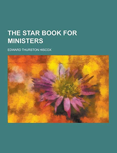 9781230402093: The Star Book for Ministers