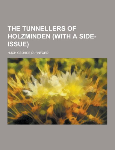 9781230402383: The Tunnellers of Holzminden (with a Side-Issue)