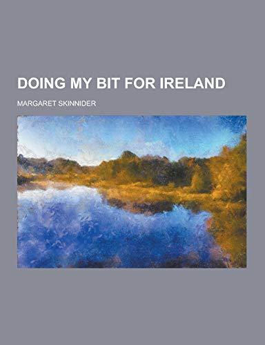 9781230404776: Doing My Bit for Ireland