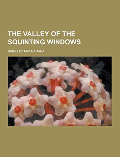 The Valley of the Squinting Windows: Brinsley MacNamara