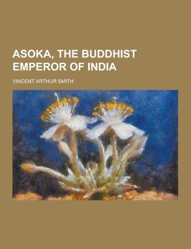 9781230410364: Asoka, the Buddhist Emperor of India