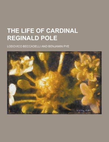 9781230414461: The Life of Cardinal Reginald Pole