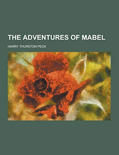 9781230414676: The Adventures of Mabel