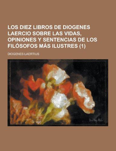 9781230418452: Los Diez Libros de Diogenes Laercio Sobre Las Vidas, Opiniones y Sentencias de Los Filosofos Mas Ilustres (1)