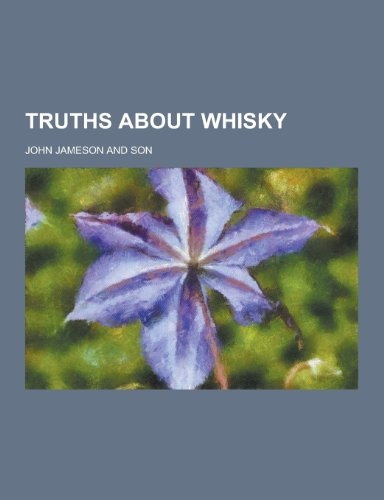 9781230421230: Truths about Whisky