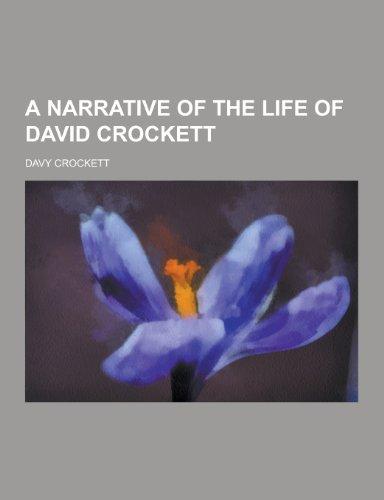 9781230421711: A Narrative of the Life of David Crockett