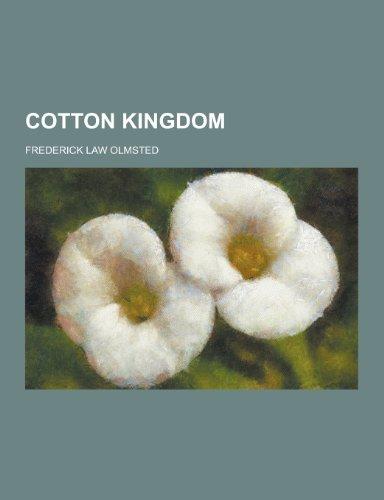 9781230422329: Cotton Kingdom