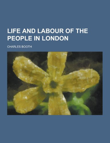 9781230423579: Life and Labour of the People in London