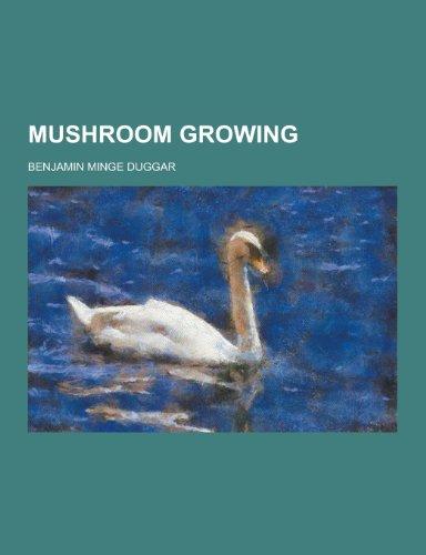 9781230423913: Mushroom Growing