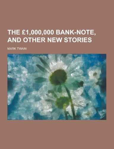 9781230425306: The 1,000,000 Bank-Note, and Other New Stories