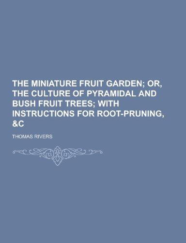 9781230426167: The Miniature Fruit Garden