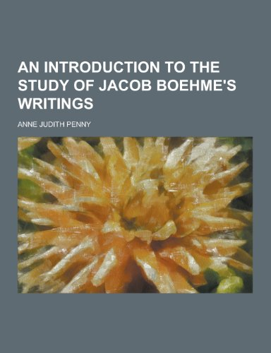 9781230427645: An Introduction to the Study of Jacob Boehme's Writings
