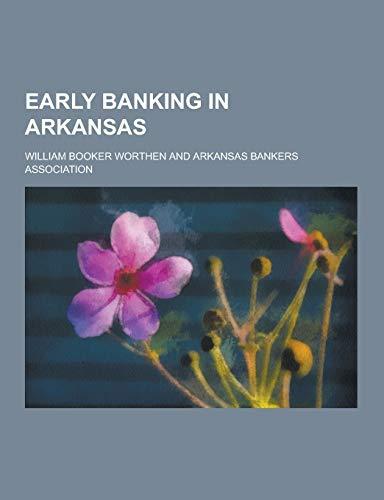 9781230428109: Early Banking in Arkansas