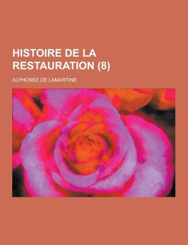 Histoire de La Restauration (8): Alphonse de Lamartine