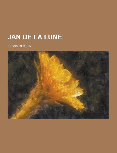 9781230428864: Jan de La Lune