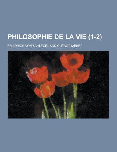9781230429922: Philosophie de La Vie (1-2) (French Edition)