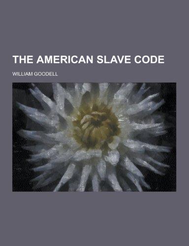9781230430584: The American Slave Code