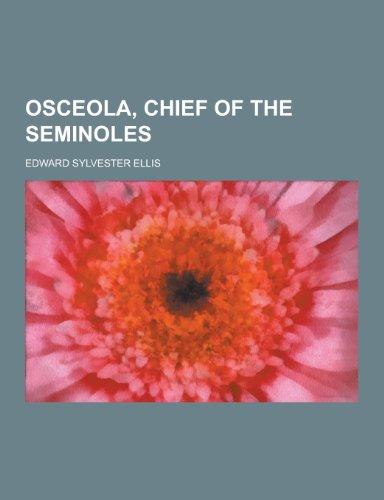 9781230434902: Osceola, Chief of the Seminoles