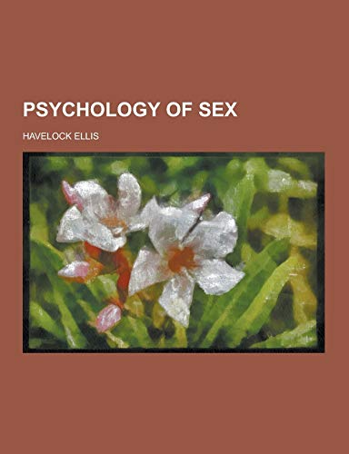 9781230434957: Psychology of Sex
