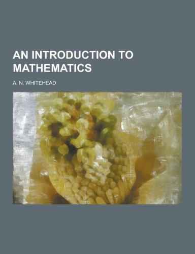 9781230437453: An Introduction to Mathematics