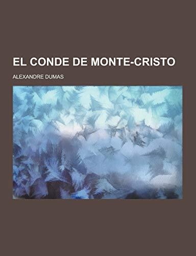 9781230438252: El Conde de Monte-Cristo (Spanish Edition)