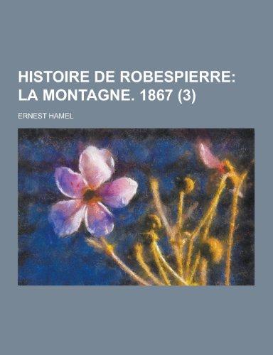 9781230438597: Histoire de Robespierre (3)