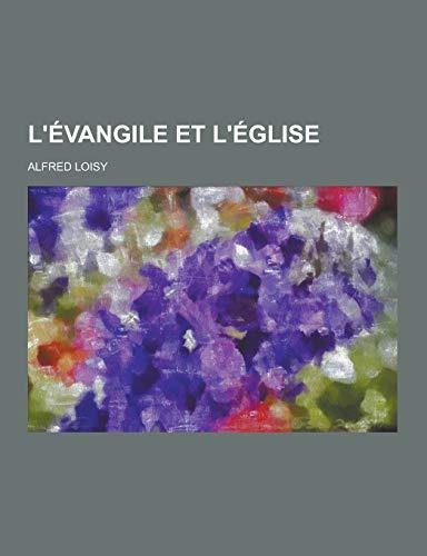 9781230438993: L'Evangile Et L'Eglise