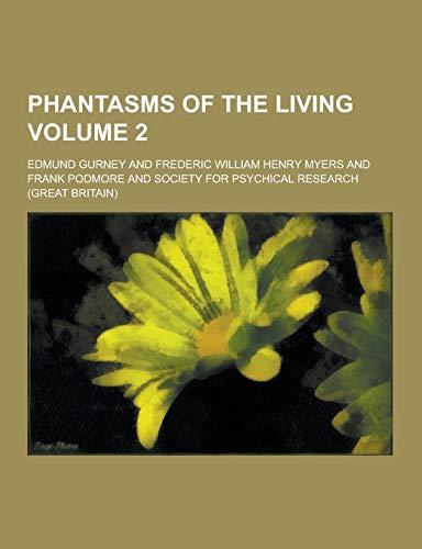9781230439822: Phantasms of the Living Volume 2