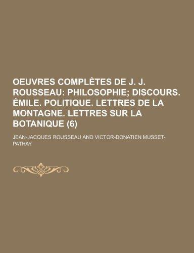 Oeuvres Completes de J. J. Rousseau (6): Jean Jacques Rousseau