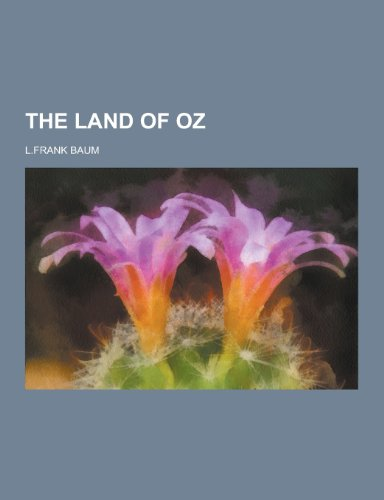 9781230445380: The Land of Oz