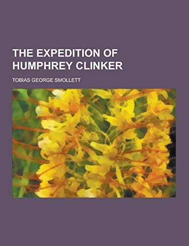 9781230446134: The Expedition of Humphrey Clinker