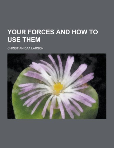 9781230447278: Your Forces and How to Use Them