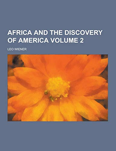 9781230447674: Africa and the Discovery of America Volume 2