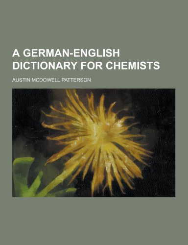 9781230447698: A German-English Dictionary for Chemists