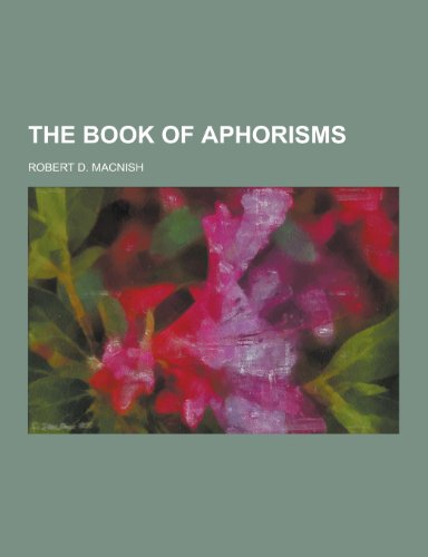 9781230448718: The Book of Aphorisms