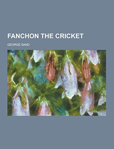 9781230450162: Fanchon the Cricket
