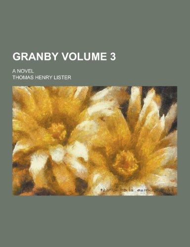 9781230450551: Granby; A Novel Volume 3