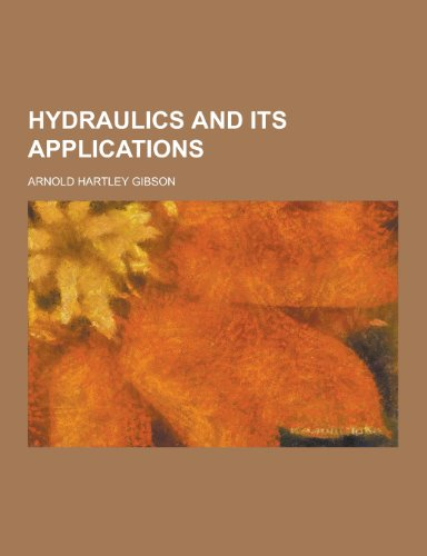 9781230451312: Hydraulics and Its Applications