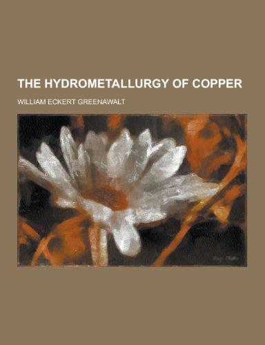 9781230451329: The Hydrometallurgy of Copper