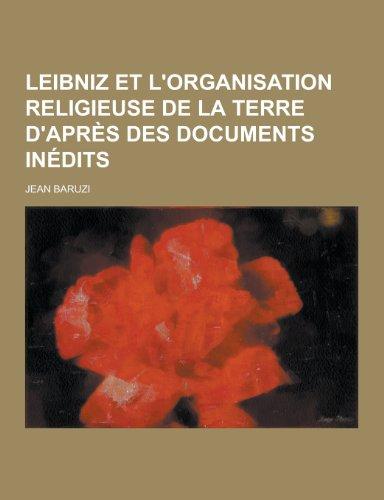 9781230451824: Leibniz Et L'Organisation Religieuse de La Terre D'Apres Des Documents Inedits
