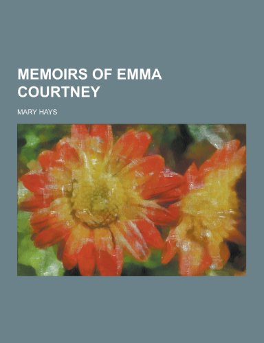 9781230452340: Memoirs of Emma Courtney