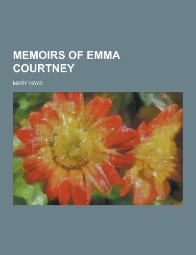 9781230452340: Memoirs of Emma Courtney