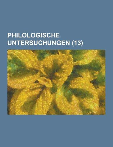 Philologische Untersuchungen (13)