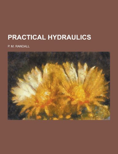 9781230453163: Practical Hydraulics
