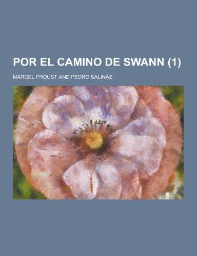 Por El Camino de Swann (1): Marcel Proust