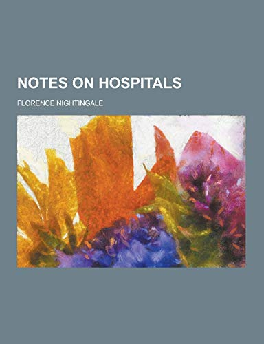 9781230461892: Notes on Hospitals
