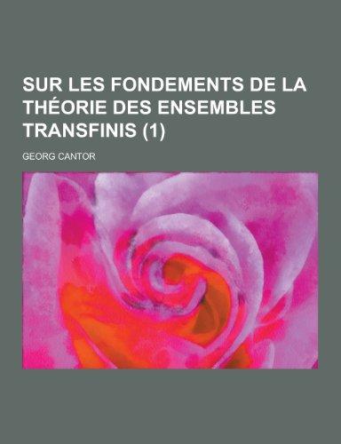 9781230461984: Sur Les Fondements de La Theorie Des Ensembles Transfinis (1) (German Edition)