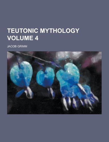 9781230461991: Teutonic Mythology Volume 4