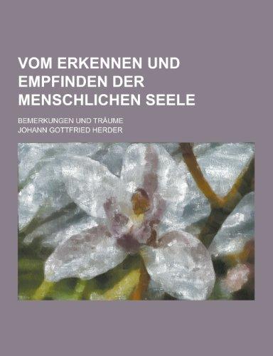 9781230462004: Vom Erkennen Und Empfinden Der Menschlichen Seele; Bemerkungen Und Traume (German Edition)