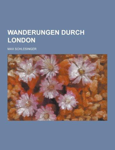 9781230462035: Wanderungen Durch London (German Edition)